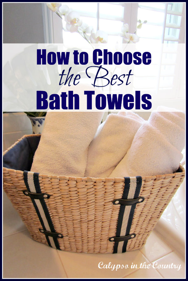 How to choose the best bath towels