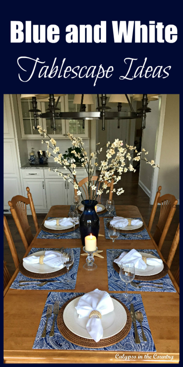 Blue and White table setting - a coastal inspired table for summer