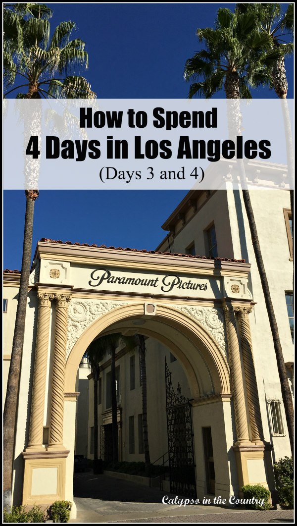 Studio Tour and things to see in 4 days in Los Angeles