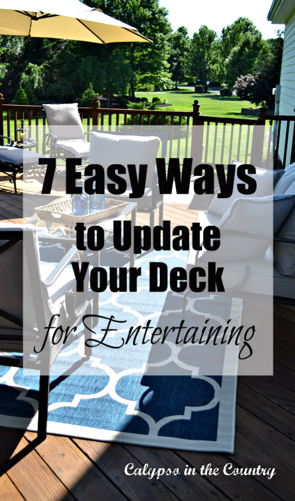 Ways to update your deck for outdoor entertaining