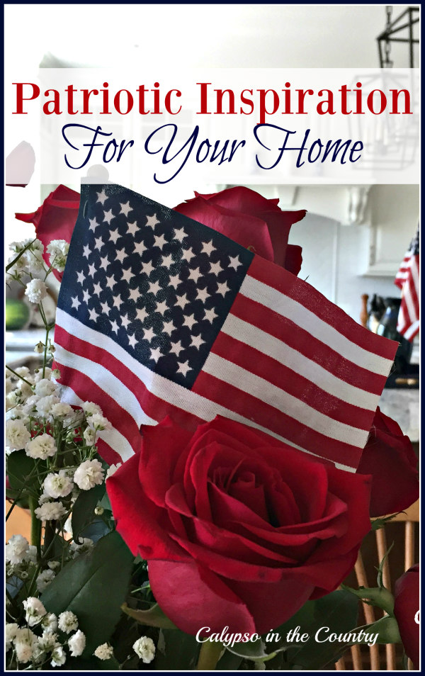Patriotic Inspiration – Simple Ideas to Celebrate America!