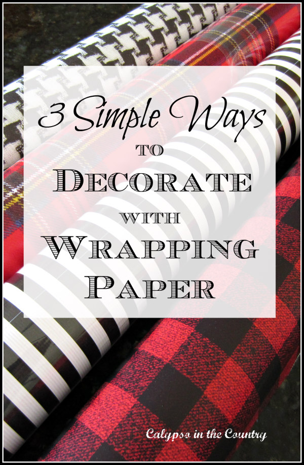 3 simple ways to decorate with wrapping paper