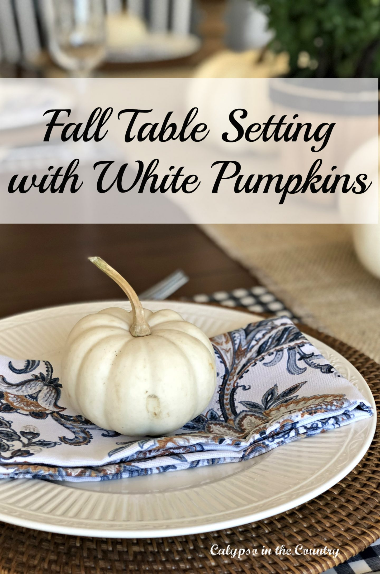 Farmhouse Table set for fall using white pumpkins and mums