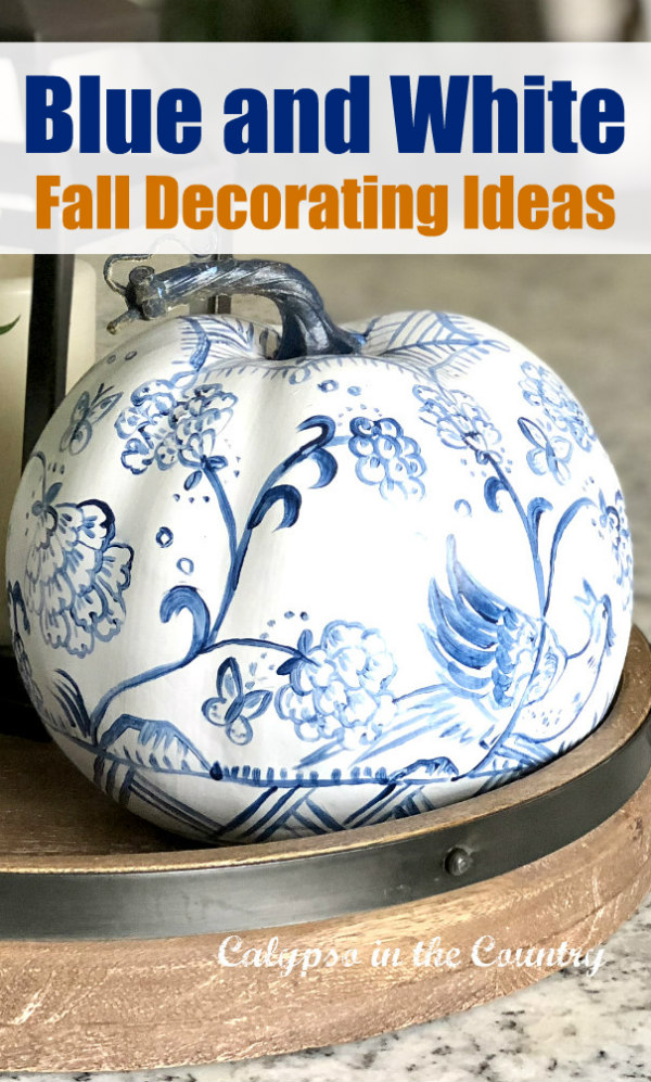 Blue and White Fall Decorating Ideas