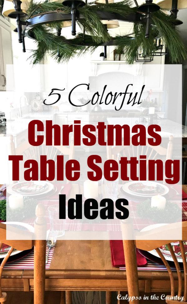 5 Colorful Christmas Table Setting Ideas