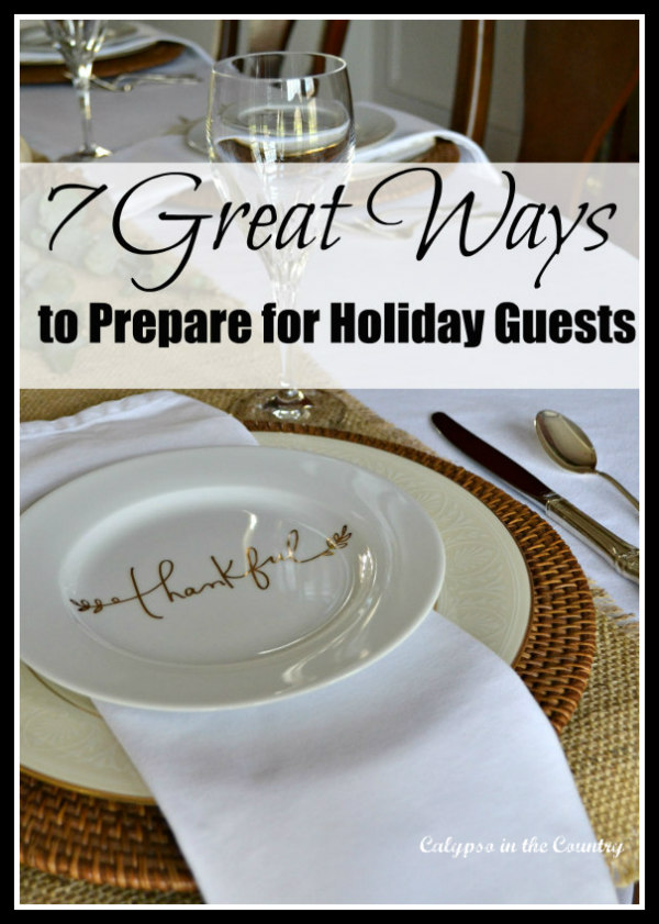 7 Ideas to Get Ready for Guests