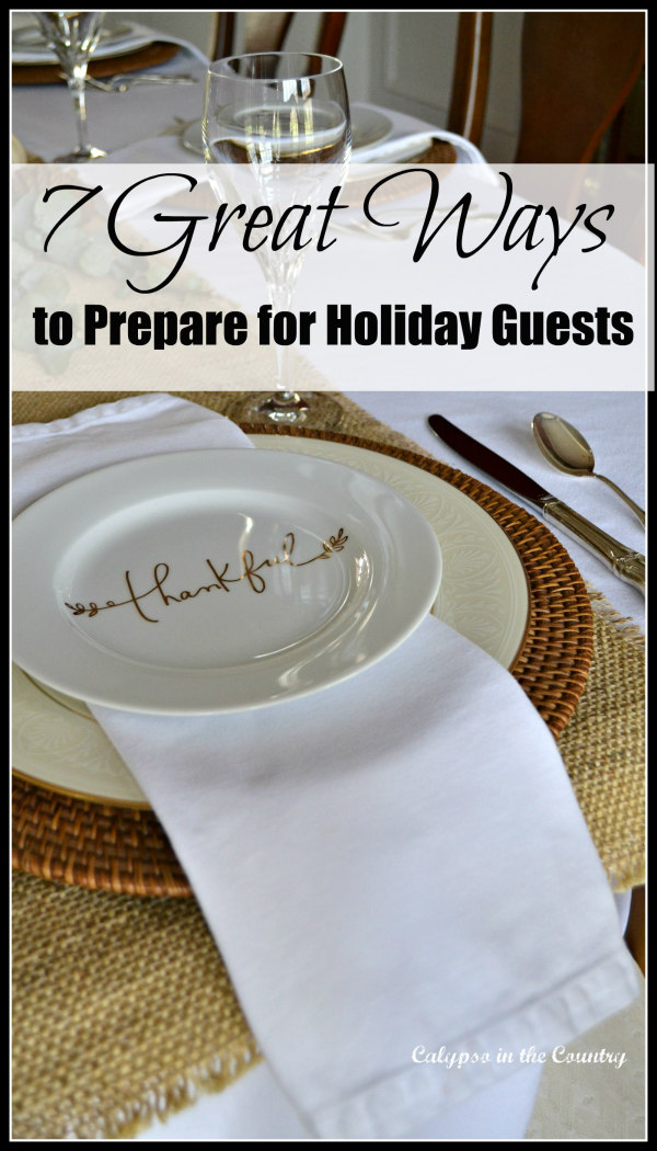 Preparing Your Home for Holiday Entertaining