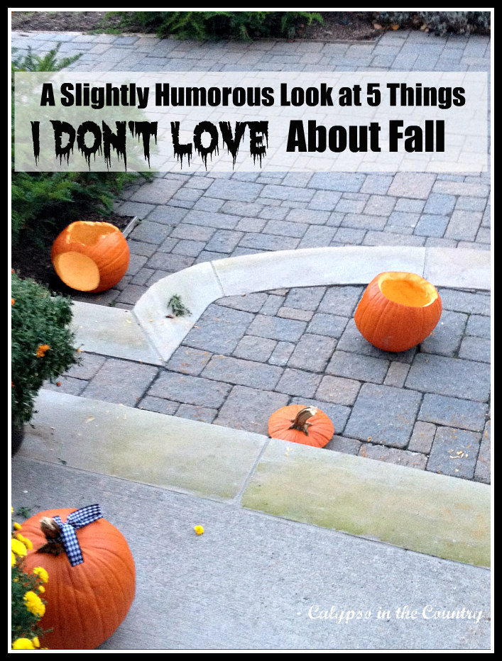 Smashed Pumpkins and Five things I don't love about fall