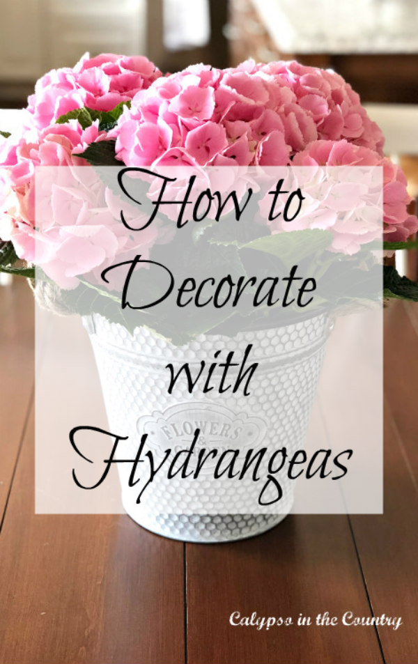 How to decorate with hydrangeas - simple farmhouse style inspiration