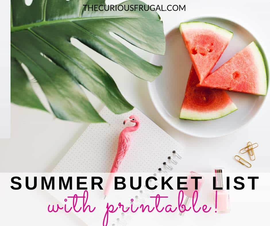 summer bucket list from the curious frugal blog