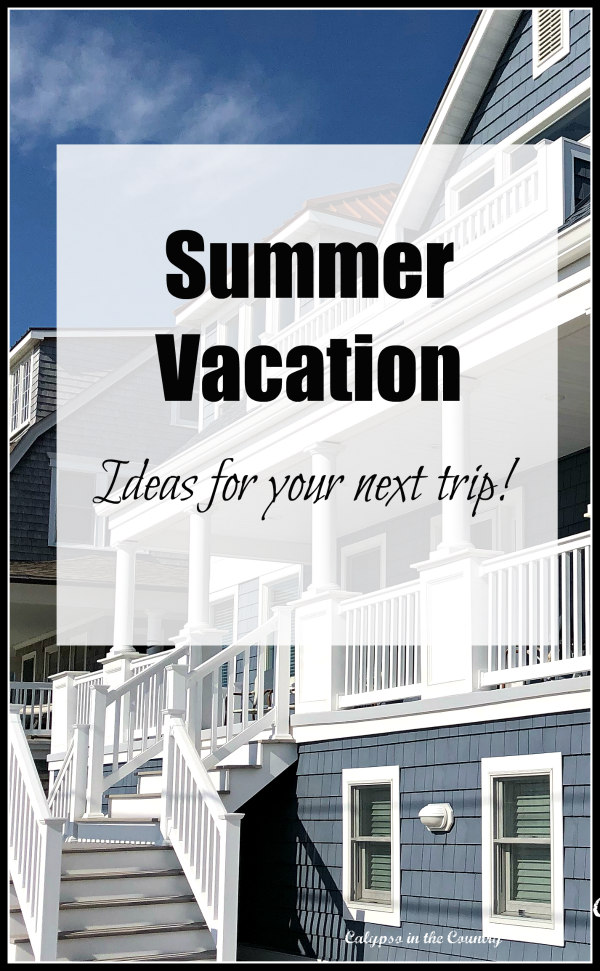 Beach House and Summer Vacation Ideas
