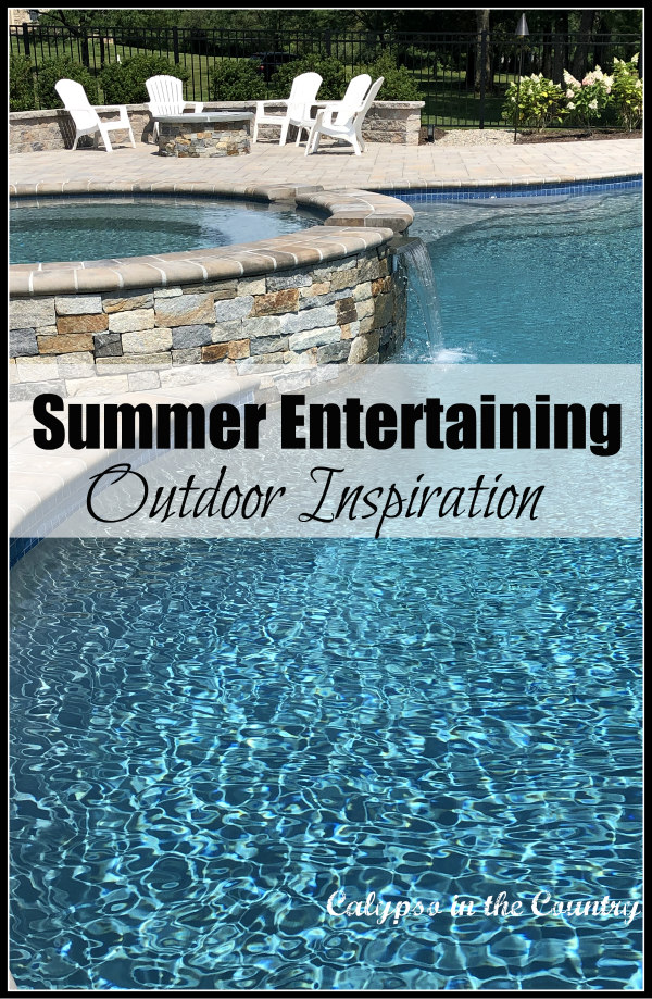 Summer Entertaining - outdoor living spaces.  Includes pool area, firepit, outdoor dining spaces and patio design.  #outdoorliving #poolandpatio #alfresco #outdoorentertaining