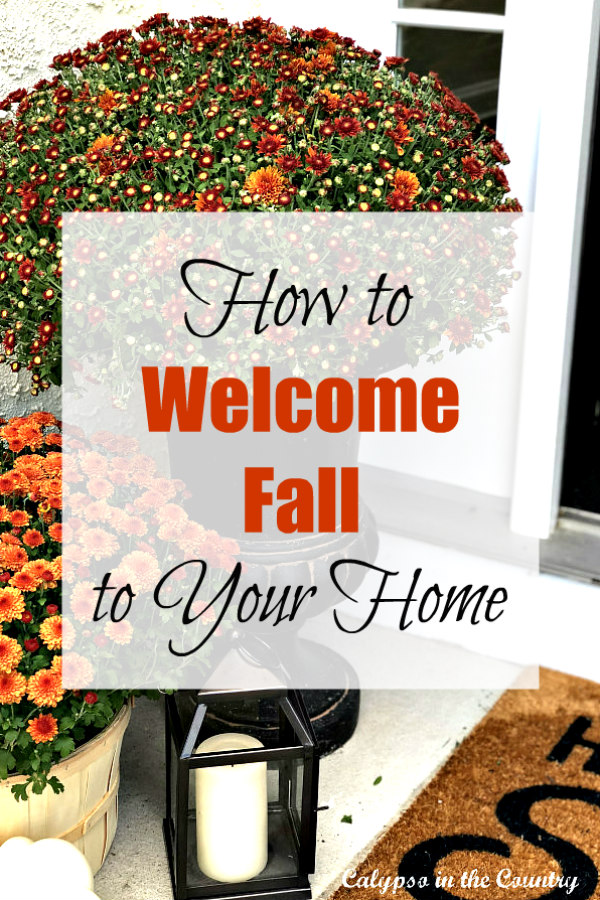 How to Welcome Fall to Your Home