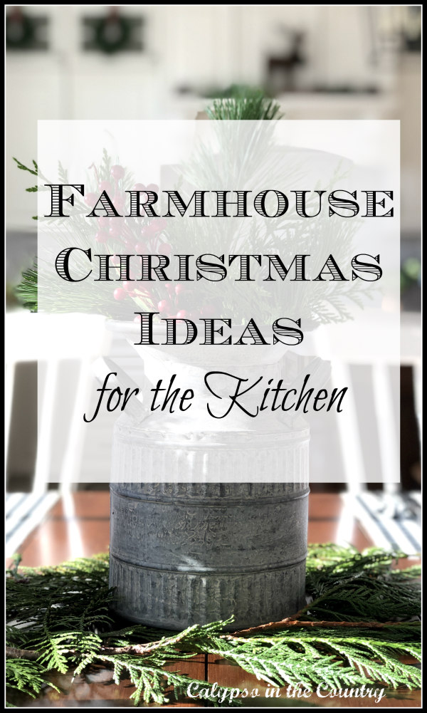 Farmhouse Christmas Decor for the Kitchen