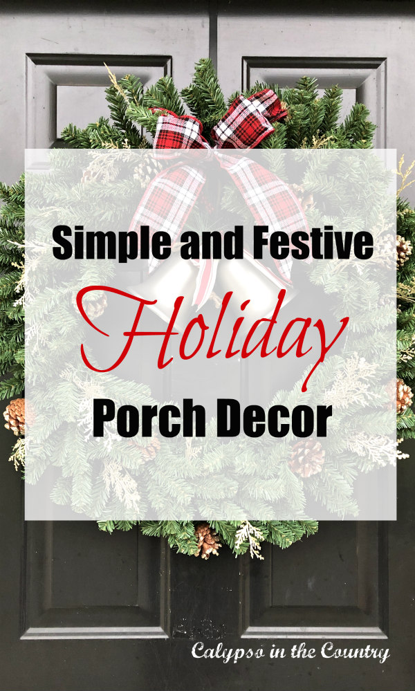 Simple Holiday Porch Decor