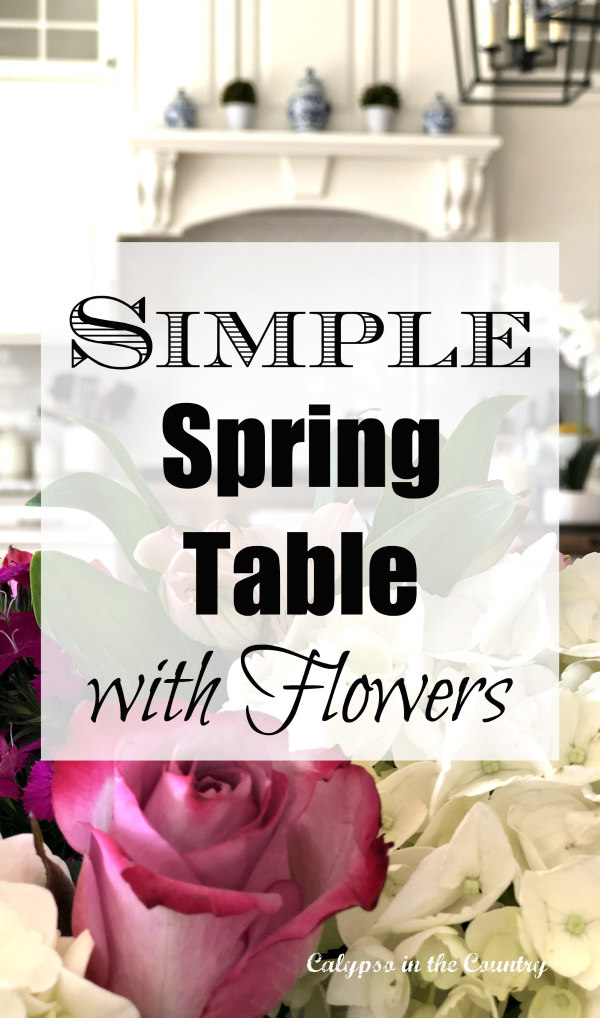 simple spring tablescape with flowers