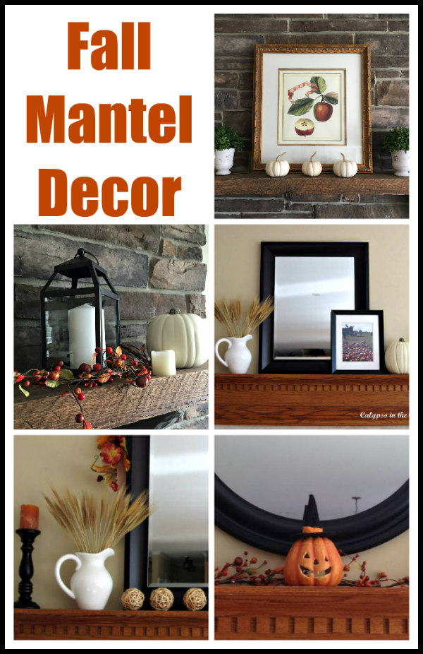 Ideas for Decorating a Mantel for Fall - from traditional to rustic farmhouse!