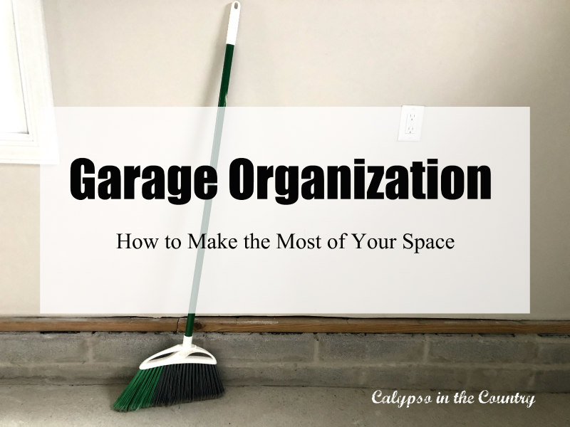 Garage Organization - How to Make the Most of Your Space