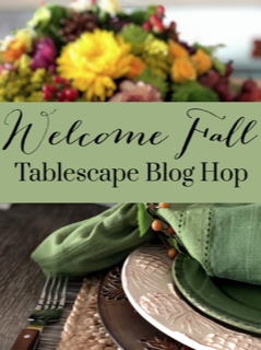 Welcome Fall Tablescape Blog Hop - Beautiful Ideas for Fall Decorating