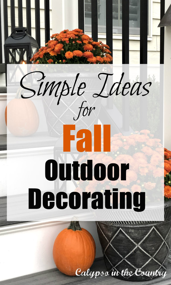 Simple ideas for fall outdoor decorating