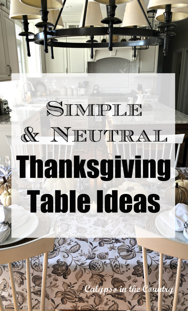 Neutral and Simple Thanksgiving Table Decor Ideas