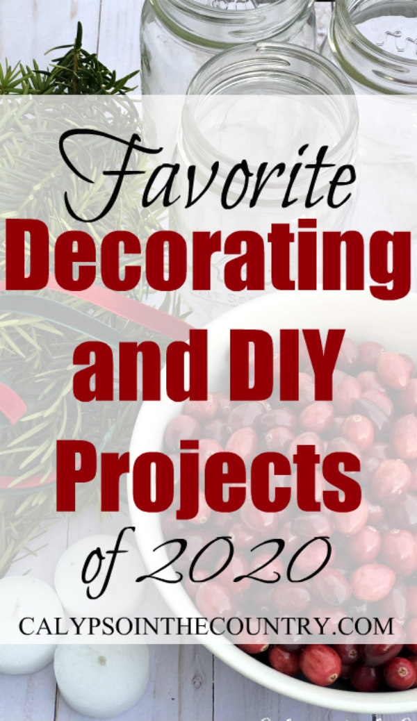 Decorating and DIY Projects - Favorites of 2020