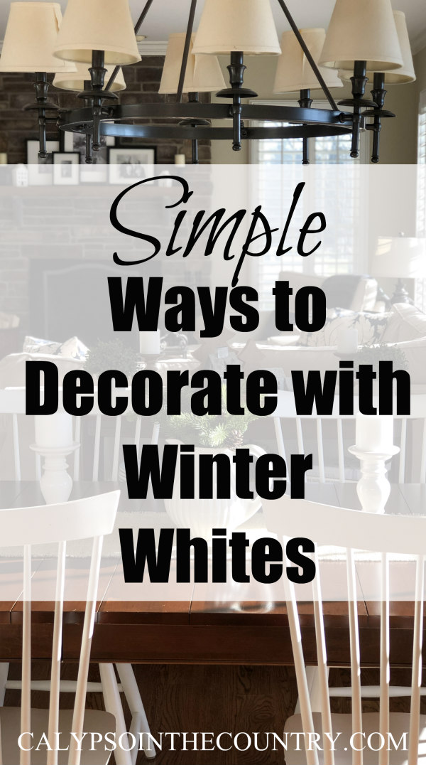 simple ways to decorate with winter whites