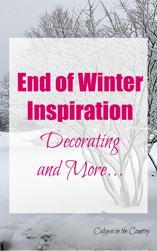 End of winter inspiration