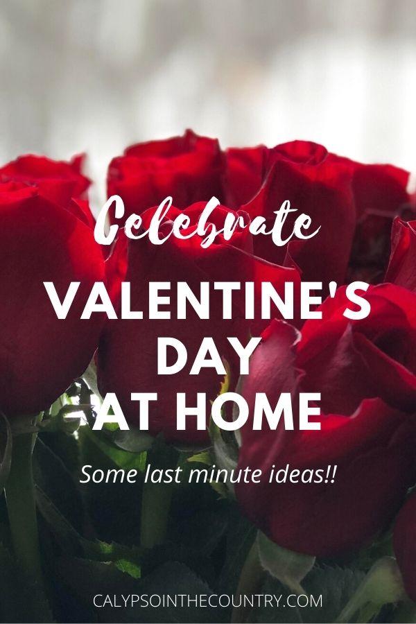 Celebrate Valentine's Day at Home