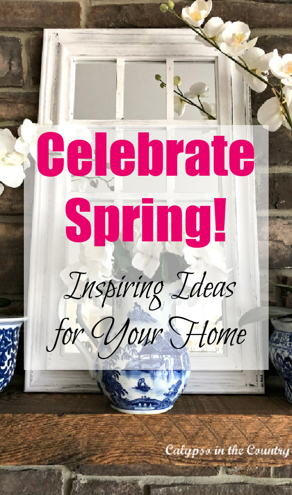 Celebrate spring! Inspiring ideas for your home