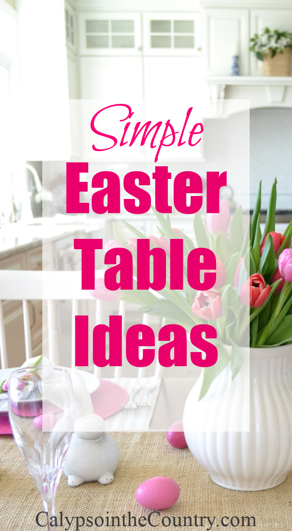 Simple Easter table ideas