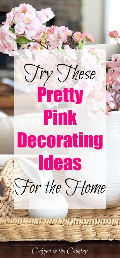 Pretty Pink Home Decor Ideas