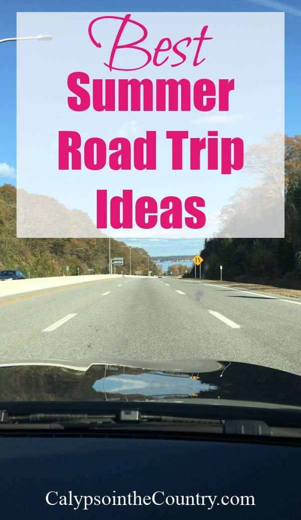 Best summer road trip ideas