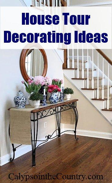 House Tour Decorating Ideas