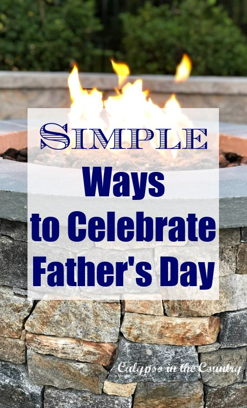 Simple Ways to Celebrate Father's Day