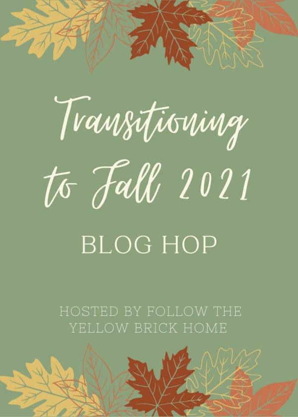 Transitioning to Fall 2021 Blog Hop